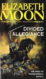 Divided Allegiance af Elizabeth Moon