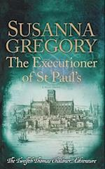 Executioner of St Paul's (Adventures of Thomas Chaloner)
