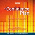 Confidence Plan, The: Essential Steps to a New You