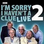 I'm Sorry I Haven't a Clue 'Live': Vol. 2