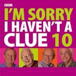 I'm Sorry I Haven't a Clue 10