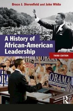 Bog, paperback A History of African-American Leadership af John White, J White, Bruce J Dierenfield
