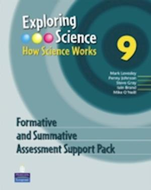 Exploring Science : How Science Works Year 9 Formative and Summative Assessment Support Pack