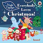 In the Night Garden: Everybody Loves Christmas! (In the Night Garden, nr. 148)