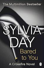 Bared To You: A Crossfire Novel (Crossfire, nr. 1)