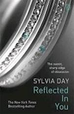 Reflected In You: A Crossfire Novel (Crossfire, nr. 2)