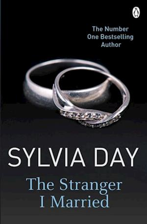 Stranger I Married af Sylvia Day