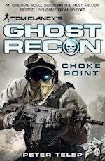 Tom Clancy's Ghost Recon: Choke Point af Peter Telep