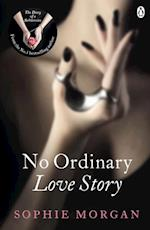 No Ordinary Love Story af Sophie Morgan