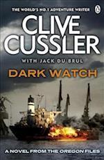 Dark Watch: A Novel From The Oregon Files (Oregon Files, nr. 3)