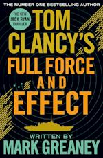 Tom Clancy's Full Force and Effect af Mark Greaney