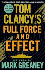 Tom Clancy's Full Force and Effect (Tom Clancy)