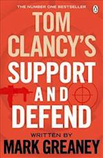 Tom Clancy's Support and Defend af Mark Greaney