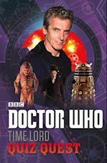 Doctor Who: Time Lord Quiz Quest (Doctor Who)