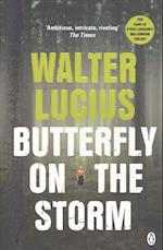 Butterfly on the Storm af Walter Lucius