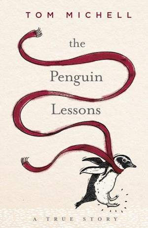 Penguin Lessons af Tom Michell