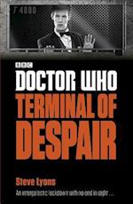 Doctor Who Terminal of Despair (Doctor Who)