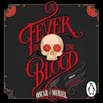 Fever of the Blood