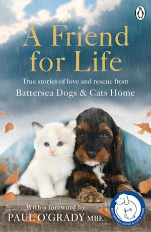 Friend for Life af Battersea Dogs, Cats Home