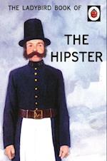 Ladybird Book of the Hipster (Ladybird Books for Grown Ups)