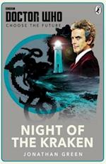 Doctor Who: Choose the Future: Night of the Kraken (Doctor Who)