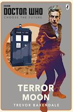 Doctor Who: Choose the Future: Terror Moon (Doctor Who)