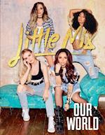 Little Mix: Our World