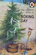 Ladybird Book of Boxing Day (Ladybirds for Grown Ups)