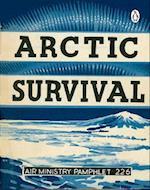 Arctic Survival (RAF Survival Guide)