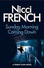 Sunday Morning Coming Down (Frieda Klein)