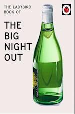 Ladybird Book of The Big Night Out (Ladybird for Grown-Ups)