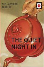 Ladybird Book of The Quiet Night In (Ladybird for Grown-Ups)