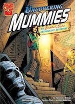 Uncovering Mummies (Graphic Library, Graphic Expeditions)