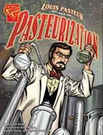 Louis Pasteur and Pasteurization af Jennifer Fandel