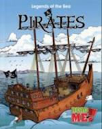 Pirates (Read Me: Legends of the Sea)