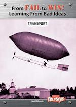 Transport (Raintree Freestyle: From Fail to Win: Learning from Bad Ideas)