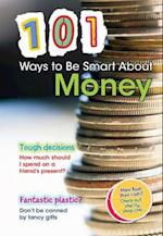 101 Ways to be Smart About Money (101 Ways)