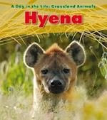 Hyena (Read and Learn: A Day in the Life: Grassland Animals)