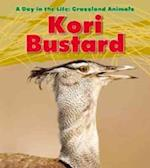 Kori Bustard (Read and Learn: A Day in the Life: Grassland Animals)