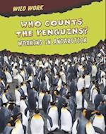 Who Counts the Penguins? (Read Me!: Wild Work)