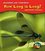 How Long Is Long? (Young Explorer: Measuring and Comparing)