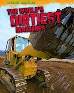 The World's Dirtiest Machines (Read Me!: Extreme Machines)