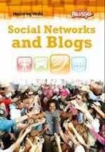 Social Networks and Blogs (Freestyle: Mastering Media)
