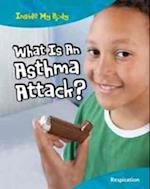 What is an Asthma Attack? (Inside My Body)