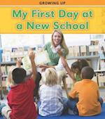 My First Day at a New School (Read and Learn: Growing Up)