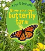 Grow Your Own Butterfly Farm (Young Explorer: Grow it Yourself)