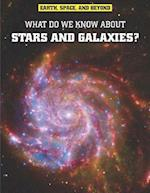 What Do We Know About Stars and Galaxies? (Raintree Freestyle: Earth, Space, and Beyond)