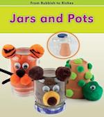 Jars and Pots (Read and Learn: From Rubbish to Riches)