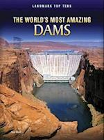 The World's Most Amazing Dams (Raintree Perspectives: Landmark Top Tens)