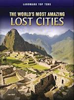 The World's Most Amazing Lost Cities (Raintree Perspectives: Landmark Top Tens)